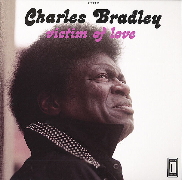 605px-Charles_Bradley_-_Victim_of_Love_album_cover