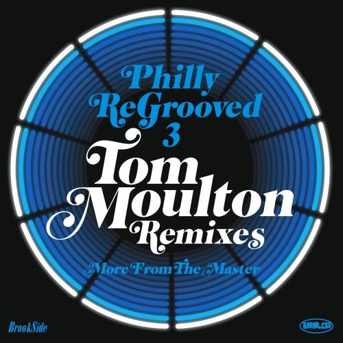 1372599308_philly-regrooved-3-tom-moulton-remixes-2013