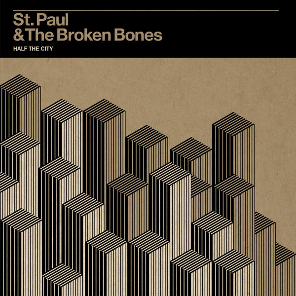 st-paul-and-the-broken-bones-half-the-city