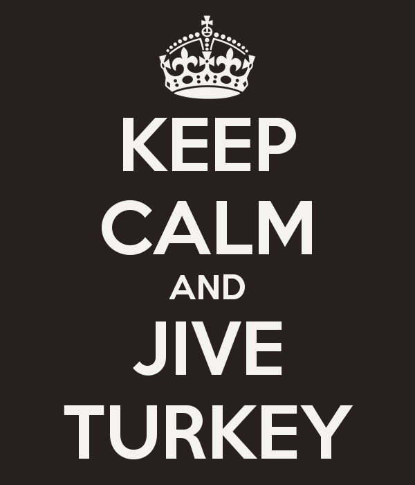 keep-calm-and-jive-turkey